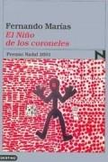Fernando Marías - El Niño de los coroneles