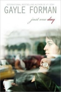 Gayle Forman - Just One Day