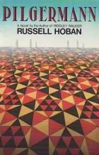 Russell Hoban - Pilgermann