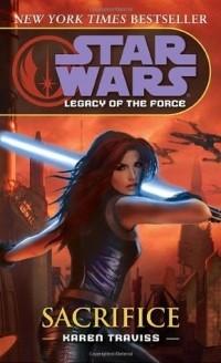 Karen Traviss - Star Wars: Sacrifice