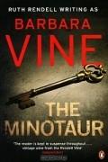 Barbara Vine - The Minotaur