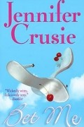Jennifer Crusie - Bet Me