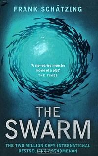 Frank Schätzing - The Swarm