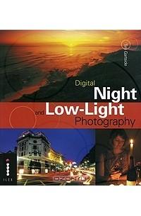 Tim Gartside - Digital Night and Low-Light Photograph