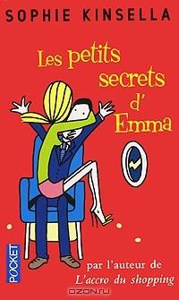 Sophie Kinsella - Les Petits Secrets d'Emma