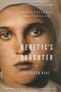 Kathleen Kent - The Heretic's Daughter
