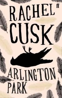 Rachel Cusk - Arlington Park
