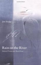 Jim Dodge - Rain on the River