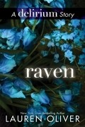 Lauren Oliver - Raven