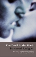 Raymond Radiguet - The Devil in the Flesh