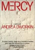 Andrea Dworkin - Mercy