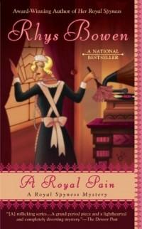 Rhys Bowen - A Royal Pain