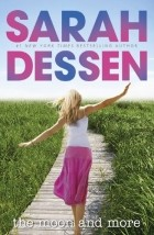 Dessen Sarah - The Moon and More