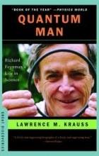 Lawrence Krauss - Quantum Man: Richard Feynman's Life in Science
