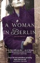 Марта Хиллерс - A Woman in Berlin