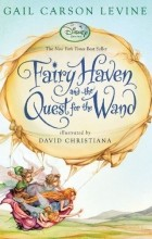 - Fairy Haven and the Quest for the Wand