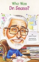 Janet B. Pascal - Who was Dr. Seuss?
