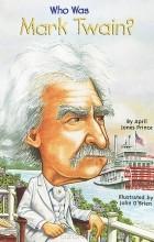 April Jones Prince - Who was Mark Twain?