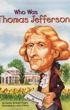 Dennis Brindell Fradin - Who was Thomas Jefferson?