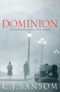 C.J. Sansom - Dominion