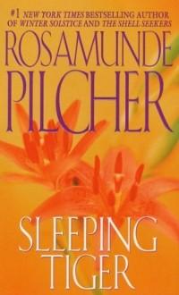Rosamunde Pilcher - Sleeping Tiger