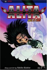 Кисиро Юкито - Battle Angel Alita, Vol. 7: Angel of Chaos