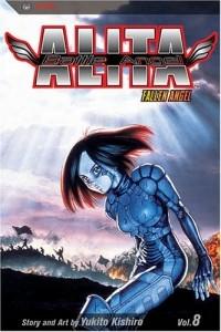 Кисиро Юкито - Battle Angel Alita, Vol. 8: Fallen Angel