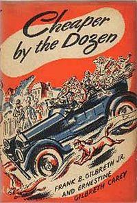Frank Gilbreth, Ernestine Gilbreth - Cheaper by the Dozen