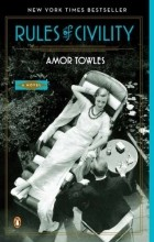 Amor Towles - Rules of Civility