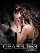 Abbi Glines - Ceaseless