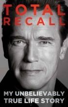 Arnold Schwarzenegger - Total Recall