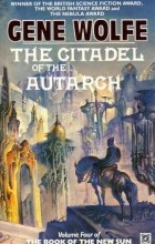 Gene Wolfe - The Citadel Of The Autarch