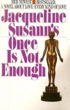 Jacqueline Susann - Once is Not Enough