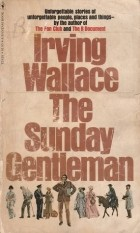 Irving Wallace - The Sunday Gentleman