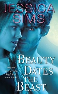 Jessica Sims - Beauty Dates the Beast