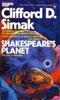 Clifford D. Simak - Shakespeare's Planet