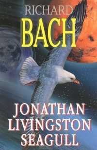 Bach Richard - Jonathan Livingston Seagull