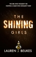 Lauren Beukes - The Shining Girls
