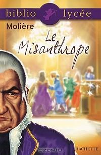 Molière - Le Misanthrope