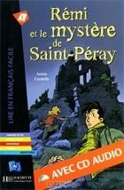Annie Coutelle - Remi et le mystere de Saint-Peray (+ CD-ROM)