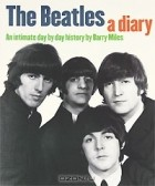 Barry Miles - The Beatles: A Diary: An Intimate Day by Day History
