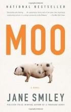 Jane Smiley - Moo