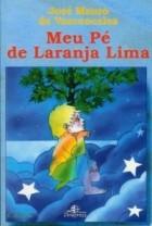 Хосе Васконселос — Моё дерево Апельсина-лима