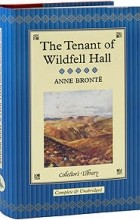Anne Bronte - The Tenant of Wildfell Hall