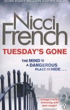 Nicci French - Tuesday's Gone