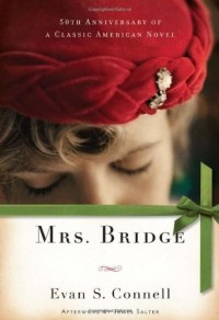 Evan S. Connell - Mrs. Bridge