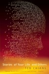 Ted Chiang — Stories of Your Life and Others