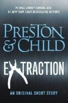 Douglas Preston, Lincoln Child - Extraction