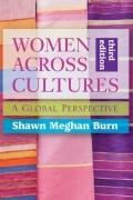 Shawn Meghan Burn - Women Across Cultures: A Global Perspective