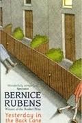 Bernice Rubens - Yesterday in the Back Lane